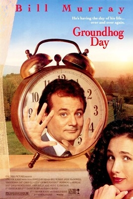 Groundhog Day the movie